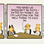 Dilbert - How To Get Motivated, by Arpit Gupta